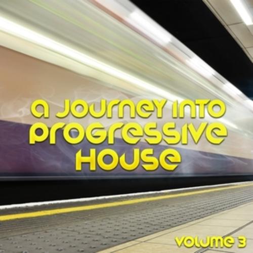 "Afficher ""A Journey into Progressive House, Vol. 3"""