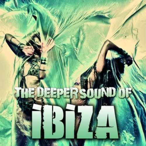 "Afficher ""The Deeper Sound of Ibiza"""