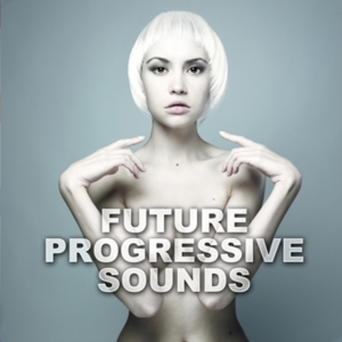 "Afficher ""Future Progressive Sounds"""