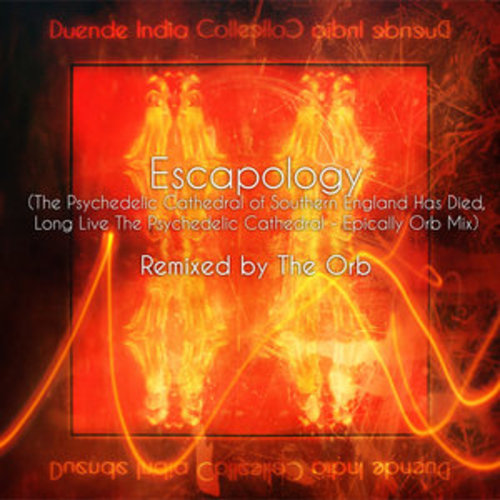 "Afficher ""Escapology (The Psychedelic Cathedral of Southern England Has Died, Long Live the Psychedelic Cathedral)"""