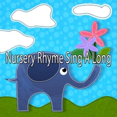 """Afficher """"Nursery Rhyme Sing A Long"""""""