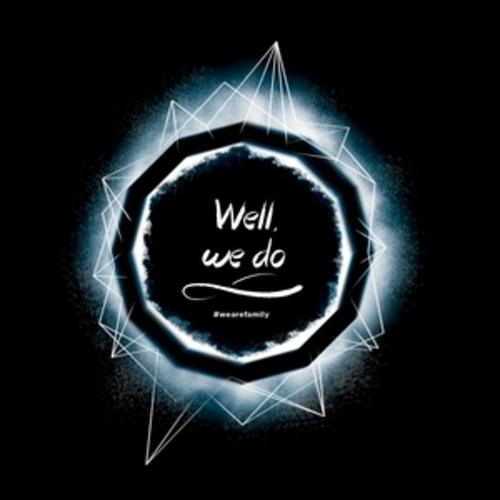"""Afficher """"Well, We Do"""""""