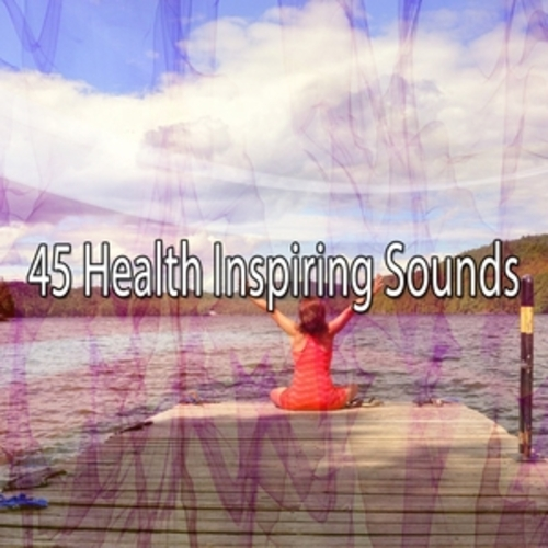 "Afficher ""45 Health Inspiring Sounds"""