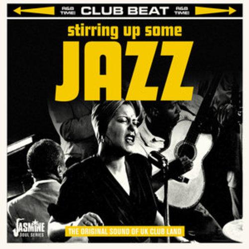 "Afficher ""Club Beat: Stirring up Some Jazz (The Original Sound of UK Club Land)"""