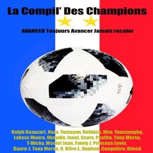 """Afficher """"La compil' des champions (Avancer, toujours avancer, jamais reculer...)"""""""