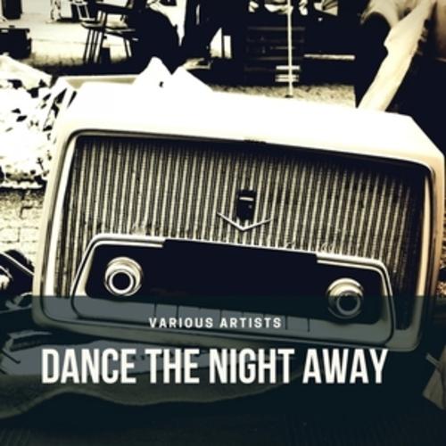 "Afficher ""Dance the Night away"""