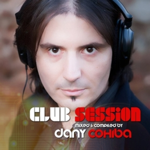 "Afficher ""Club Session presented by Dany Cohiba"""