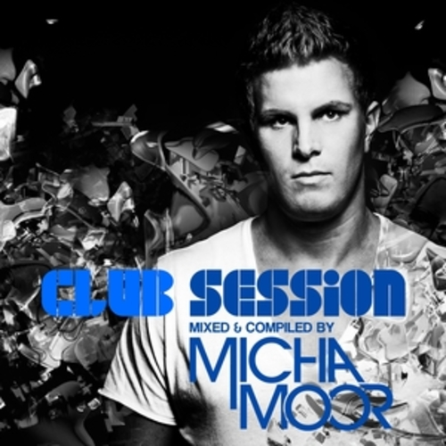 """Afficher """"Club Session presented by Micha Moor"""""""