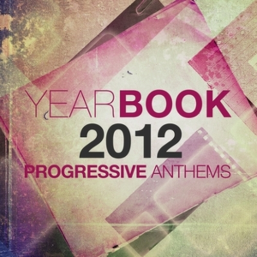 "Afficher ""Yearbook 2012 - Progressive Anthems"""