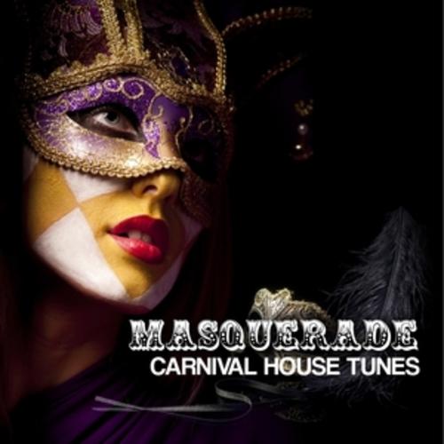 "Afficher ""Masquerade - Carnival House Tunes, Vol. 2"""