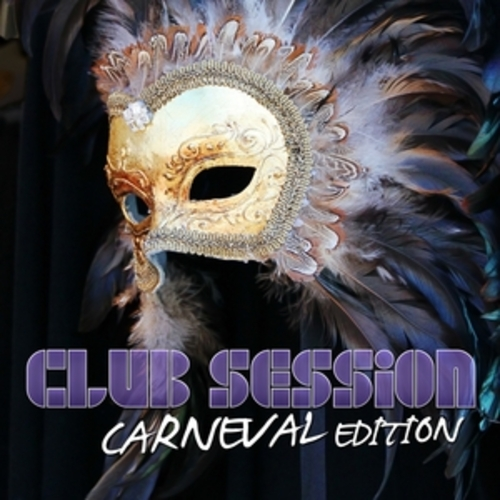 "Afficher ""Club Session Carnival Edition"""